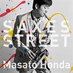 本田雅人 - SAXES STREET