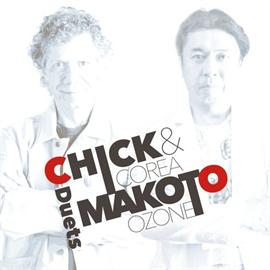 チック・コリア / 小曽根真 - Chick & Makoto -Duets-