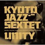 KYOTO JAZZ SEXTET - UNITY