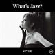 akiko - What's Jazz? -STYLE-