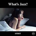 akiko - What's Jazz? -SPIRIT-