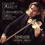 デイヴィッド・ギャレット - タイムレス~ブルッフ&ブラームス:ヴァイオリン協奏曲集