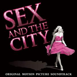 V.A. - 『セックス・アンド・ザ・シティ』オリジナル・サウンドトラック