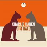 チャーリー・ヘイデン&ジム・ホール