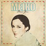 MEIKO - ディア・ユー