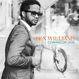 ベン・ウィリアムス - カミング・オブ・エイジ