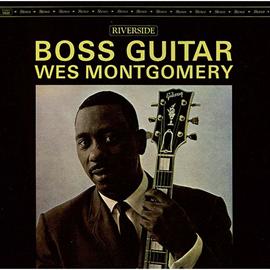 ウェス・モンゴメリー - ボス・ギター+2