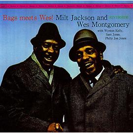 ミルト・ジャクソン&ウェス・モンゴメリー - バグス・ミーツ・ウェス+3