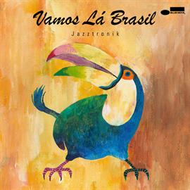 Jazztronik - Vamos Lá Brasil