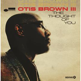 オーティス・ブラウン3世 - ソート・オブ・ユー