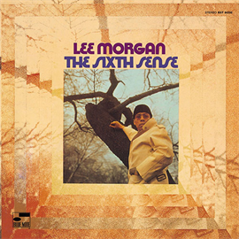 リー・モーガン - ザ・シックスス・センス+3