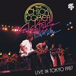 チック・コリア・エレクトリック・バンド - ライヴ・イン・東京 1987