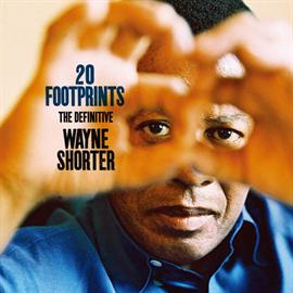 ウェイン・ショーター - 20フットプリンツ~オール・タイム・ベスト