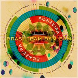 ジャイルス・ピーターソン PRESENTS ソンゼイラ - ブラジル・バン・バン・バン