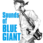 The Sounds of BLUE GIANT