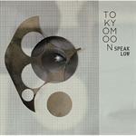 TOKYO MOON -Speak Low-