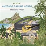 ヴァリアス・アーティスト - ミュージック・オブ・アントニオ・カルロス・ジョビン~ビーチ&フォレスト