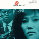 ウェイン・ショーター - スピーク・ノー・イーヴル+3