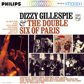 ディジー・ガレスピー - ディジー・ガレスピー&ザ・ダブル・シックス・オブ・パリ