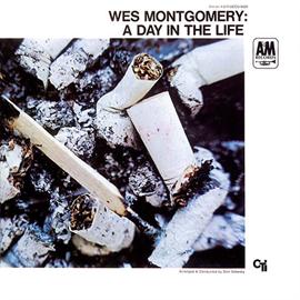 ウェス・モンゴメリー - ア・デイ・イン・ザ・ライフ