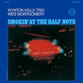 ウェス・モンゴメリー&ウィントン・ケリー - ハーフ・ノートのウェス・モンゴメリーとウィントン・ケリー