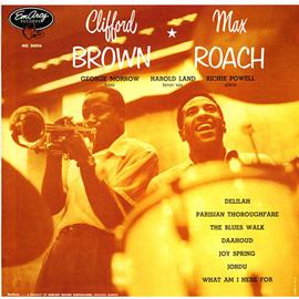 クリフォード・ブラウン&マックス・ローチ - クリフォード・ブラウン=マックス・ローチ+2