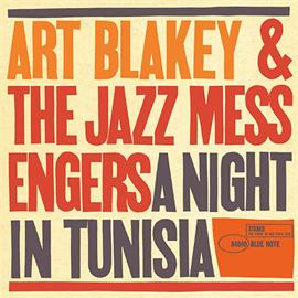 アート・ブレイキー&ザ・ジャズ・メッセンジャーズ - チュニジアの夜