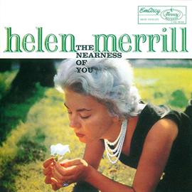ヘレン・メリル - ザ・ニアネス・オブ・ユー