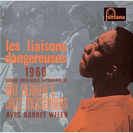 アート・ブレイキー&ザ・ジャズ・メッセンジャーズ - 『危険な関係』オリジナル・サウンドトラックズ