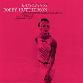 ボビー・ハッチャーソン - ハプニングス