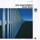 ウェス・モンゴメリー - ロード・ソング