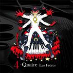 レ・フレール - 4 -QUATRE