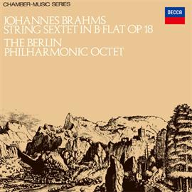 ベルリン・フィルハーモニー八重奏団 - ブラームス:弦楽六重奏曲 第1番・第2番