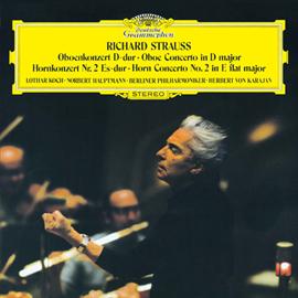 ヘルベルト・フォン・カラヤン - R.シュトラウス:オーボエ協奏曲、ホルン協奏曲第2番