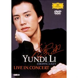 ユンディ・リ - ライヴ・イン・コンサート