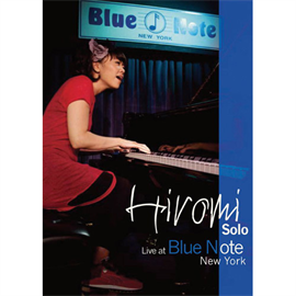 上原 ひろみ - 上原ひろみ ソロピアノ ライヴ・アット・ブルーノート・ニューヨーク