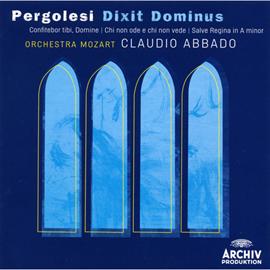 クラウディオ・アバド - ペルゴレージ:《ディクシト・ドミヌス》、他