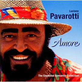 ルチアーノ・パヴァロッティ - アモーレ