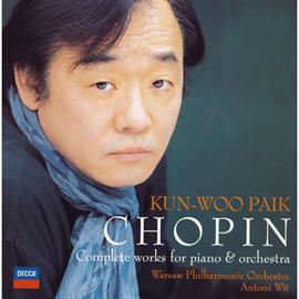 クン=ウー・パイク - ショパン:ピアノと管弦楽のための作品全集