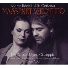アンドレア・ボチェッリ - マスネ:歌劇《ウェルテル》