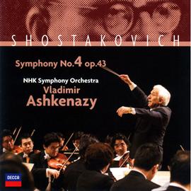 ヴラディーミル・アシュケナージ - ショスタコーヴィチ:交響曲第4番作品43