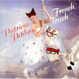パトリシア・プティボン - フレンチ・タッチ