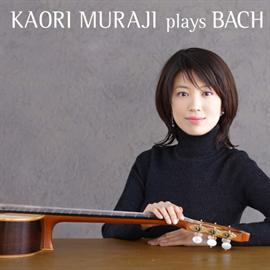 村治佳織 - Kaori Muraji Plays Bach