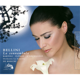 チェチーリア・バルトリ - ベッリーニ:歌劇《夢遊病の娘》