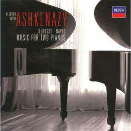 ヴラディーミル・アシュケナージ - ドビュッシー&ラヴェル:2台ピアノのための作品集