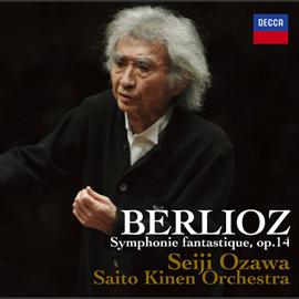 小澤征爾 - 奇蹟のニューヨーク・ライヴII  ベルリオーズ:幻想交響曲