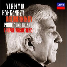 ヴラディーミル・アシュケナージ - ラフマニノフ:ピアノ・ソナタ第1番 他
