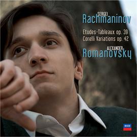 アレクサンダー・ロマノフスキー - ラフマニノフ:練習曲集《音の絵》、コレッリの主題による変奏曲