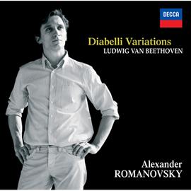 アレクサンダー・ロマノフスキー - ベートーヴェン:ディアべッリの主題による変奏曲