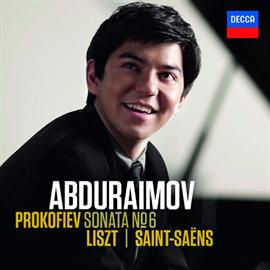 ベフゾド・アブドゥライモフ - プロコフィエフ:ピアノ ソナタ第6番/リスト:メフィスト・ワルツ第1番 他